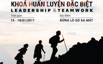 Khóa huấn luyện đặc biệt Leadership & Teamwork 2017 – Tạm hoãn