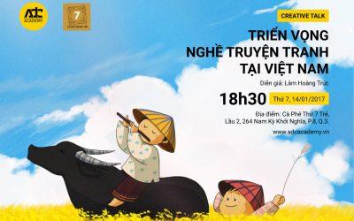 Creative Talk: Triển Vọng Nghề Truyện Tranh Tại Việt Nam