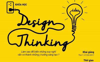 Khóa học Design Thinking ngày 26 & 27/05/2017