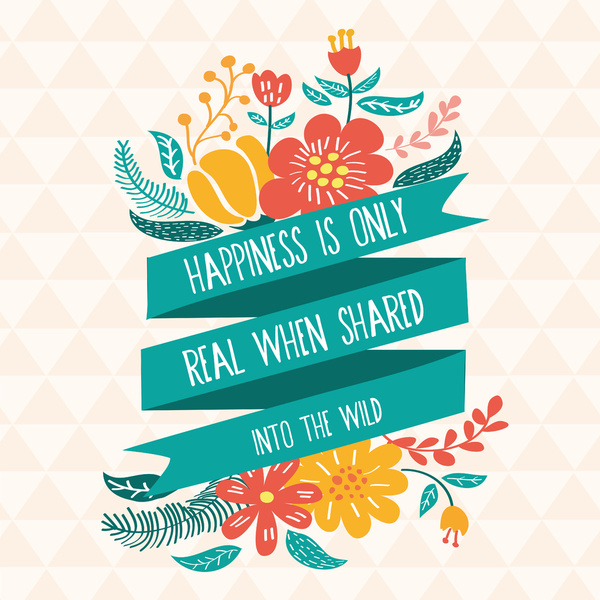 HAPPINESS IS ONLY REAL WHEN WE SHARE